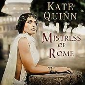 Mistress of Rome: Empress of Rome, Book 1 | Kate Quinn