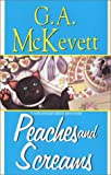 Peaches And Screams: A Savannah Reid Mystery (Savannah Reid Mysteries) (1575667118) by G. A. McKevett