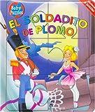 El Soldadito de Plomo (Spanish Edition)