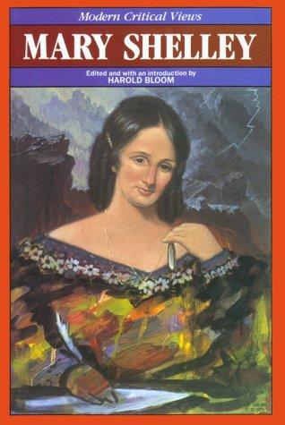 Mary Wollstonecraft Shelley (Bloom's Modern Critical Views)