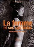 echange, troc Laura Winckler - La femme et ses symboles : quelle déesse êtes-vous ?