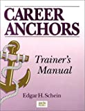 Career Anchors: Trainer's Manual (0787906522) by Schein, Edgar H.