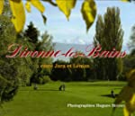 Divonne-les-Bains : Entre Jura et L�man