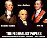 img - for THE FEDERALIST PAPERS - [A Complete Illustrated Compilation with Annotations] book / textbook / text book