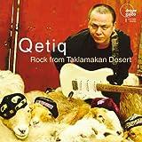 Qetiq: Rock from Taklamakan Desert