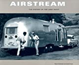 Image of Airstream: The History of the Land Yacht