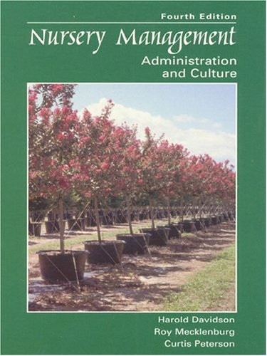 Nursery Management: Administration and Culture (4th Edition)