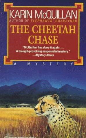 Cheetah Chase, KARIN MCQUILLAN