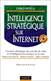 Intelligence stratgique sur Internet : Comment dvelopper des activits de veille et d'intelligence conomique sur le web