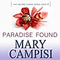 Paradise Found: That Second Chance, Book 4 (       UNABRIDGED) by Mary Campisi Narrated by Talmadge Ragan