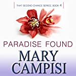 Paradise Found: That Second Chance, Book 4 | Mary Campisi