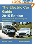 The Electric Car Guide - 2015 Edition