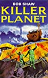 Killer Planet (0330316966) by Shaw, Bob