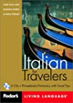 Fodor's Italian for Travelers, 1st ed...