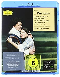 Bellini - I Puritani Netrebko Metropolitan Opera Orch Blu-ray 2008 from Deutsche Grammophon
