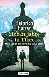 Image de Sieben Jahre in Tibet: Mein Leben am Hofe des Dalai Lama