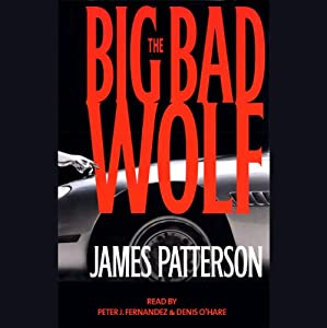 The Big Bad Wolf | [James Patterson]