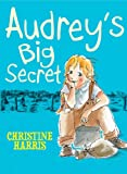 Audrey's Big Secret