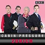 Cabin Pressure: Zurich: The BBC Radio 4 airline | John Finnemore