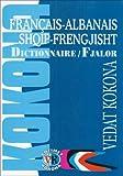 Français-Albanais / Shqip-Frengjisht Fjalor