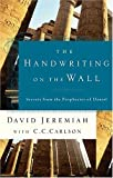 The Handwriting on the Wall (0849907969) by Jeremiah, David