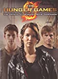 The Hunger Games Official Illustrated Movie Companion (Turtleback School & Library Binding Edition)