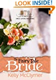 The Fairy Tale Bride (Once Upon a Wedding Book 1)
