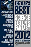 img - for The Year's Best Science Fiction & Fantasy 2012 Edition book / textbook / text book
