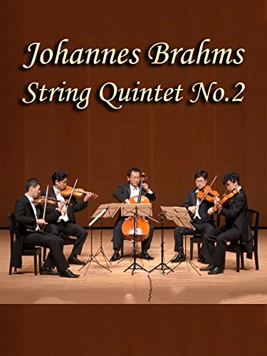 Johannes Brahms: String Quintet No.2