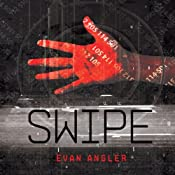 Swipe | [Evan Angler]