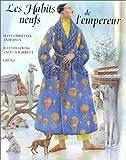 Les habits neufs de l'empereur (French Edition) (2700042794) by Andersen, Hans Christian