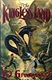 The Kingless Land (0312867212) by Greenwood, Ed