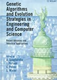 img - for Genetic Algorithms and Evolution Strategy in Engineering and Computer Science: Recent Advances and Industrial Applications book / textbook / text book