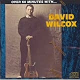 Over 60 Minutes With...by David Wilcox