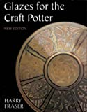 Glazes for the Craft Potter (Ceramics)