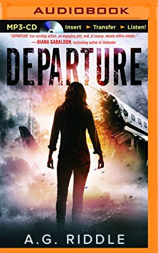 Departure by A. G. Riddle (2016-07-05)