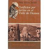 Conflictos por Tierras en el Valle de Oaxaca (Sepini, 45)