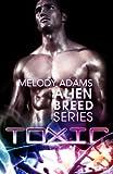 Toxic (Alien Breed Series 2.5)