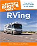 The Complete Idiot's Guide to RVing,...