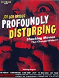 Profoundly Disturbing (0859653366) by Briggs, Joe Bob