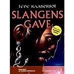 Slangens gave [Serpent's Gift] | Lene Kaaberbøl