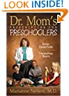 Dr. Mom's Prescription for Preschoolers
