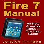 Fire 7 Manual: All New Amazon Tablet 7