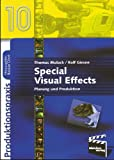 Image de Special Visual Effects: Planung und Produktion (Produktionspraxis)