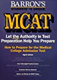 img - for How to Prepare for the McAt: Medical College Admission Test (Barron's How to Prepare for the New Medical College Admission Test Mcat) book / textbook / text book