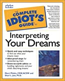 img - for The Complete Idiot's Guide to Interpreting Your Dreams book / textbook / text book