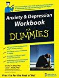 Charles H. Elliott Anxiety and Depression Workbook for Dummies (US Edition)