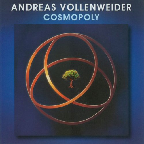 (New Age, Instrumental) Andreas Vollenweider- Cosmopoly - 2005, APE (image + .cue), lossless