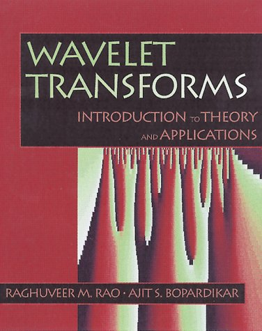 Wavelet Transforms: Introduction to Theory & Applications
