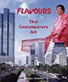 img - for FLAVOURS: Thai Contemporary Art book / textbook / text book